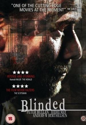 Фильм «Ослепленные» (2004)