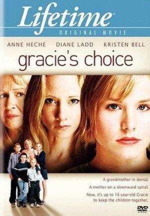 Фільм «Вибір Ґрейсі» (2004)
