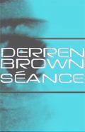 Фільм «Деррен Браун: Спиритический сеанс» (2004)