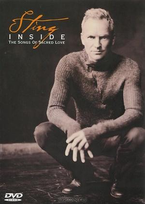 Фильм «Sting: Inside - The Songs of Sacred Love» (2003)