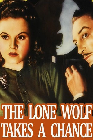 Фільм «The Lone Wolf Takes a Chance» (1941)