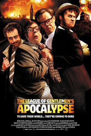 Фильм «Лига джентльменов: Апокалипсис» (2005)