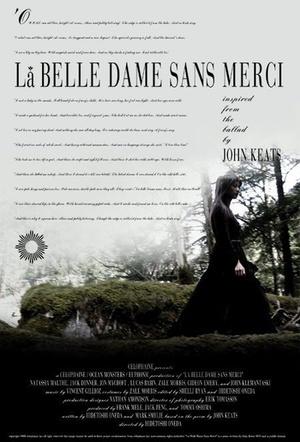 Фильм «La belle dame sans merci» (2005)