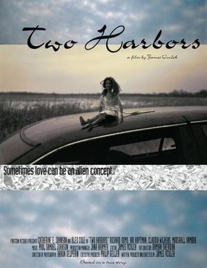 Фільм «Two Harbors» (2005)