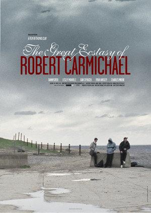 Фільм «Великий екстаз Роберта Кармайкла» (2005)
