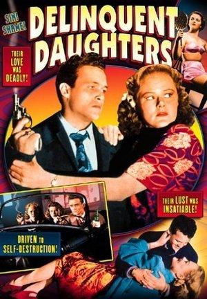 Фильм «Delinquent Daughters» (1944)