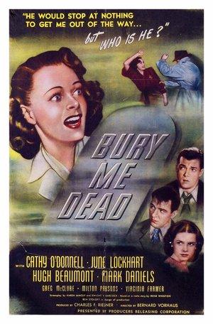 Фильм «Похорони меня мёртвой» (1947)