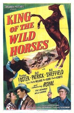 Фільм «King of the Wild Horses» (1947)