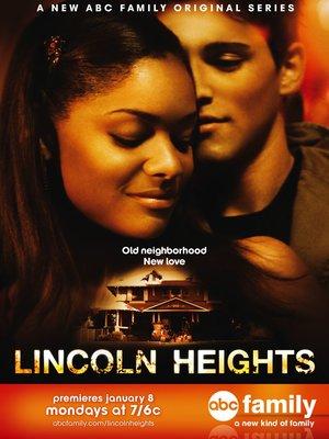 Серіал «Лінкольн-Хайтс» (2006 – 2009)