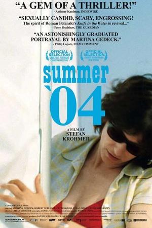 Фильм «Лето 2004 года» (2006)