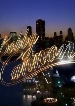 Фильм «Бобби Кэннон» (2005)