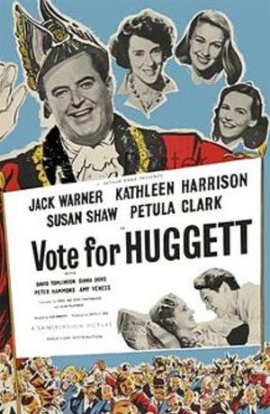 Фільм «Vote for Huggett» (1949)