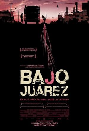 Фільм «Байо Хуарес» (2006)