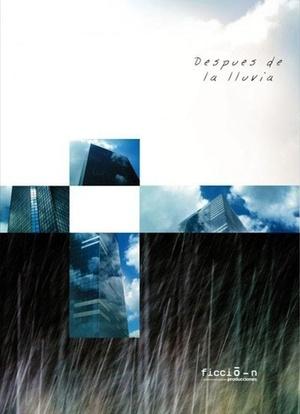 Фільм «Після дощу» (2007)