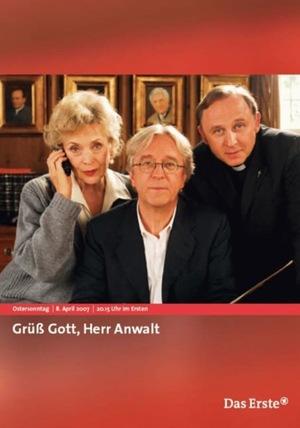 Фильм «Grüß Gott, Herr Anwalt» (2007)