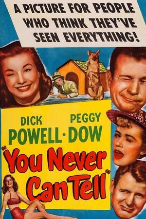 Фильм «Ты никогда не сможешь сказать» (1951)
