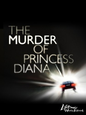 Фильм «Убийство принцессы Дианы» (2007)