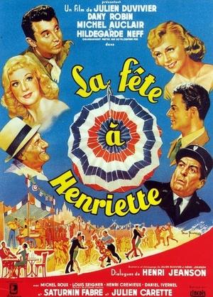 Фільм «Праздник Генриетты» (1952)