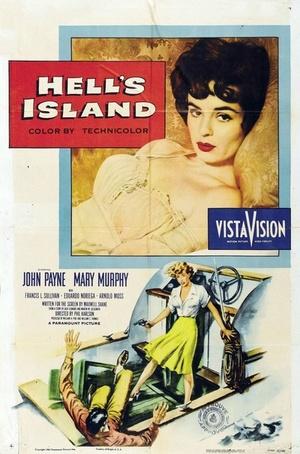 Фильм «Hell's Island» (1955)