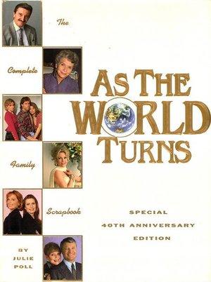 Серіал «Как вращается мир» (1956 – 2010)