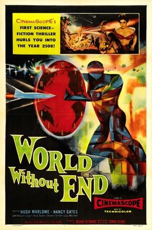 Фільм «Мир без конца» (1956)