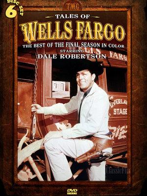 Сериал «Истории Уэллс-Фарго» (1957 – 1962)