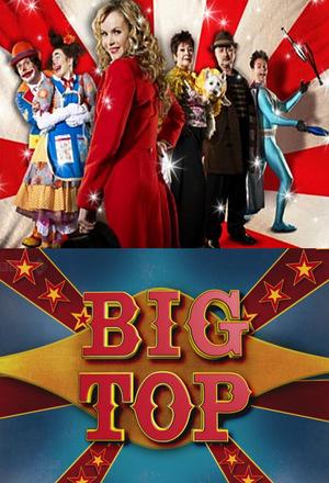Серіал «Big Top» (2009)