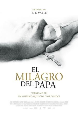 Фільм «El milagro del Papa» (2009)