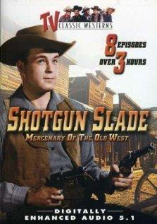 Серіал «Shotgun Slade» (1959 – 1961)