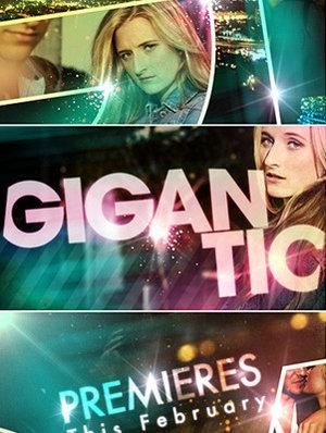 Сериал «Гигантик» (2010 – 2011)