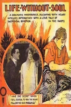 Фильм «Жизнь без души» (1915)
