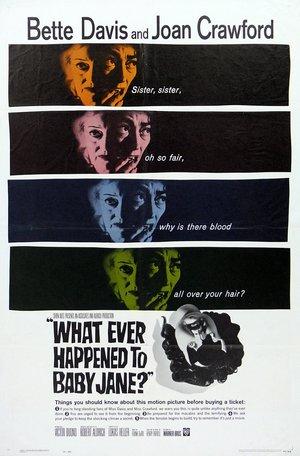 Фільм «Що сталося з Бебі Джейн?» (1962)