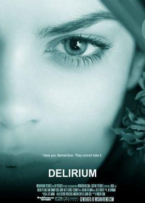 Фильм «Делириум» (2014)
