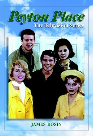 Сериал «Пейтон-Плейс» (1964 – 1969)