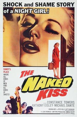Фільм «Оголений поцілунок» (1964)