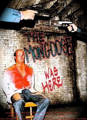 Фільм «The Mongoose» (2010)