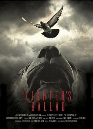 Фильм «The Fighter's Ballad» (2010)