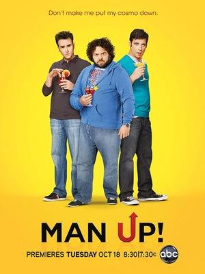 Серіал «Будь мужчиной» (2011 – 2012)