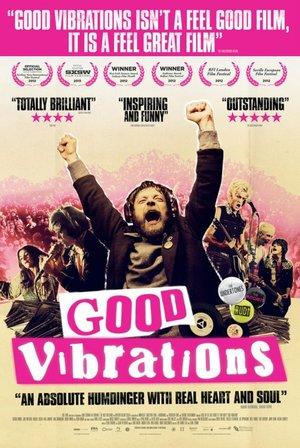 Фільм «Хороші вібрації» (2012)