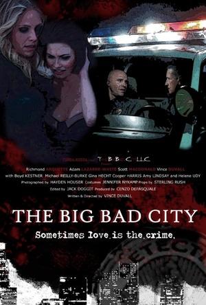 Фільм «The Big Bad City» (2014)