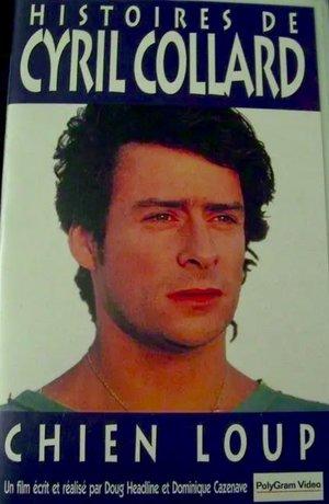 Фильм «Chien-Loup: Un portrait de Cyril Collard» (1994)