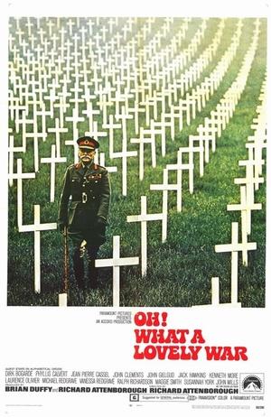 Фильм «О, что за чудесная война» (1969)