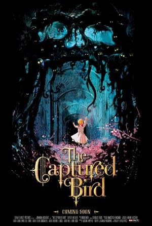 Фильм «The Captured Bird» (2012)
