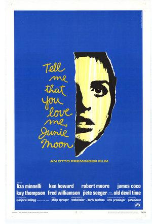 Фільм «Скажи, что ты любишь меня, Джуни Мун» (1970)