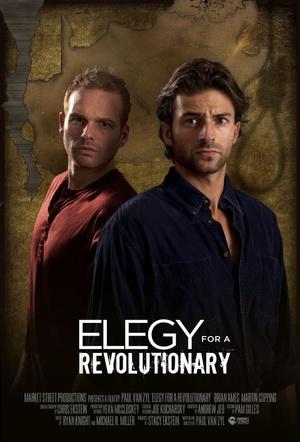 Фільм «Elegy for a Revolutionary» (2013)