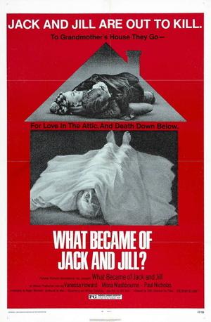 Фільм «Что стало с Джек и Джилл?» (1972)