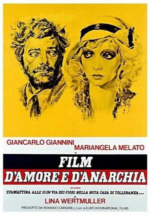 Фильм «Фильм любви и анархии, или Сегодня в десять утра на Виа деи Фьори в известном доме терпимости» (1973)