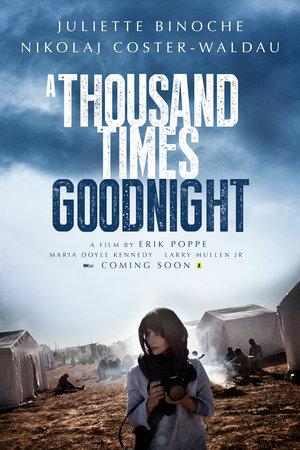 Фильм «Тысячу раз «спокойной ночи»» (2013)