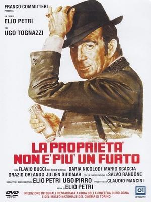 Фильм «Собственность больше не кража» (1973)