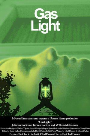 Фильм «Gas Light» (2017)